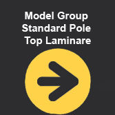 A 9.00 Model Group Standard Pole Top Laminare